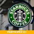70x70 - Votre chance de gagner un coupon Starbucks maintenant!